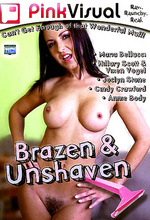 brazen and unshaven