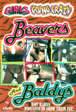 girls going crazy beavers and baldys
