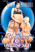 undressed and oversexed