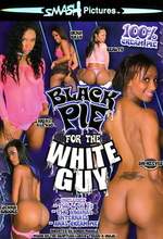 Download Black Pie For The White Guy