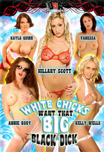 Download White Chicks Want That Big Black Dick