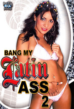 Download Bang My Latin Ass 2