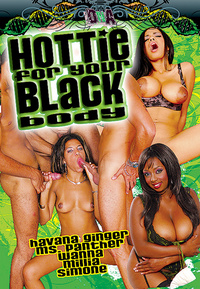Hottie For Your Black Body