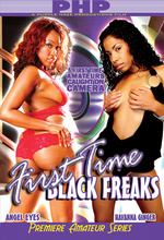first time black freaks 1