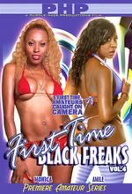 first time black freaks 4