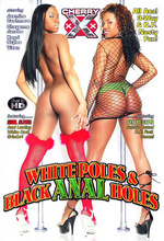 white poles and black anal holes