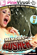 Download Memoirs Of A Gusher 2