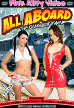 Download All Aboard The Gangbang Train