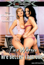 two whores are better than one